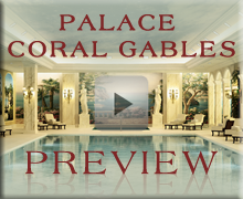 The Palace on Coral Gables Preview